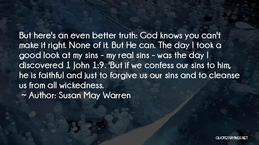 Confess Our Sins Quotes By Susan May Warren
