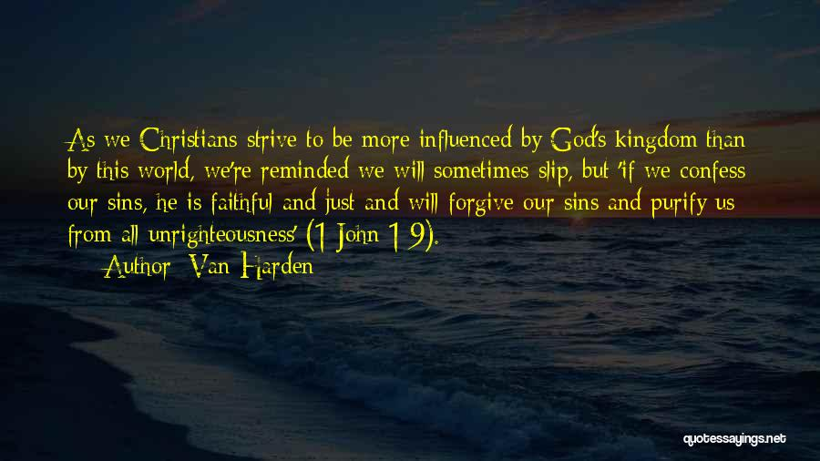 Confess Our Sins Quotes By Van Harden