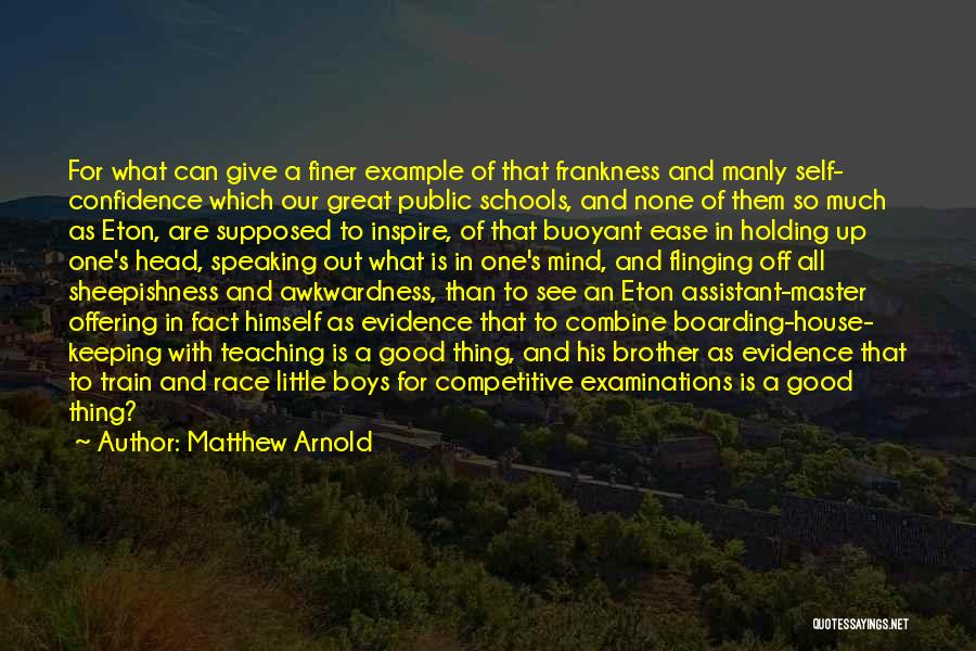 Confidence In Public Speaking Quotes By Matthew Arnold