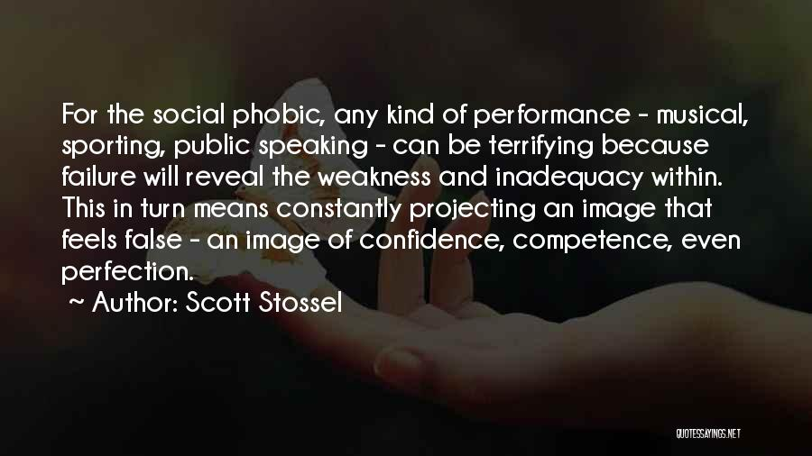 Confidence In Public Speaking Quotes By Scott Stossel