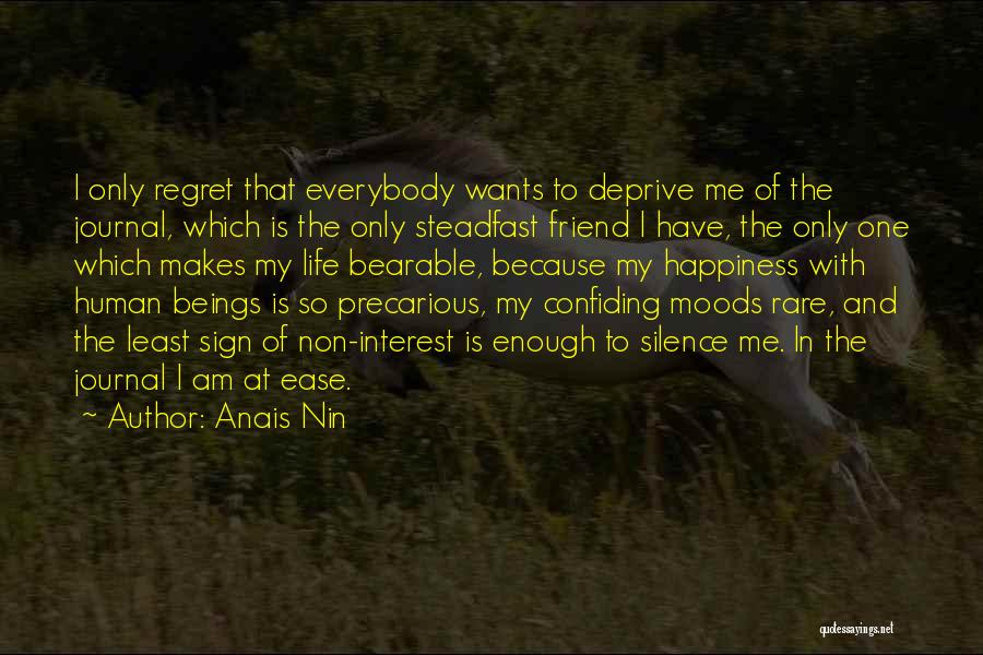 Confiding In Others Quotes By Anais Nin