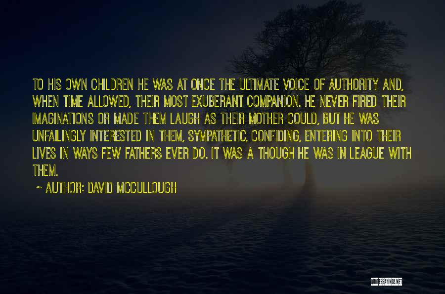 Confiding In Others Quotes By David McCullough