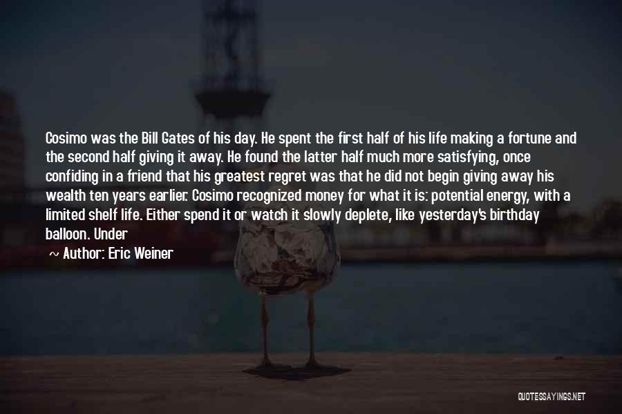 Confiding In Others Quotes By Eric Weiner