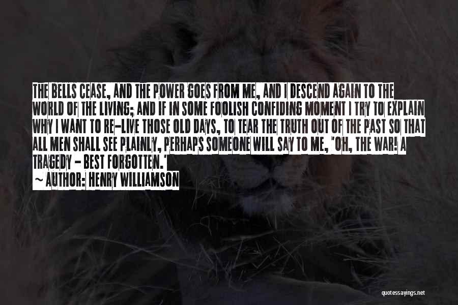 Confiding In Others Quotes By Henry Williamson