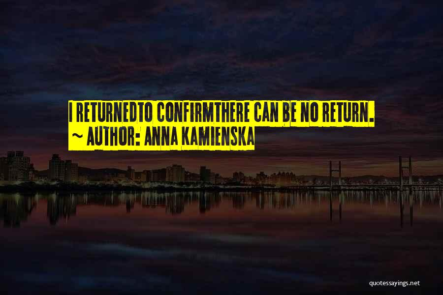 Confirm Quotes By Anna Kamienska