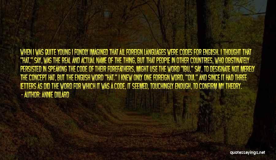 Confirm Quotes By Annie Dillard