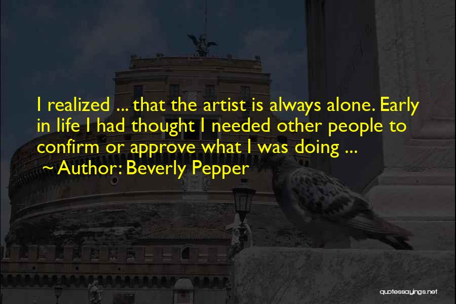 Confirm Quotes By Beverly Pepper