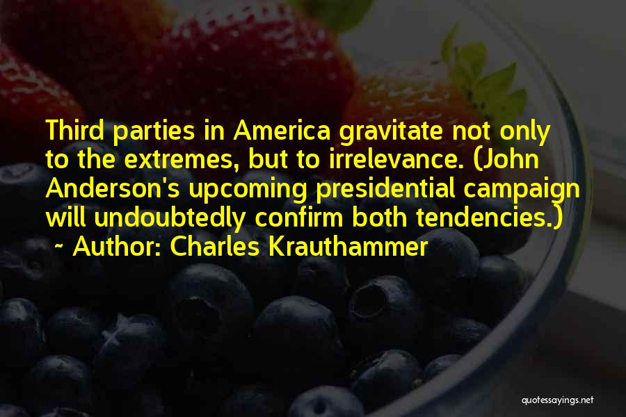 Confirm Quotes By Charles Krauthammer
