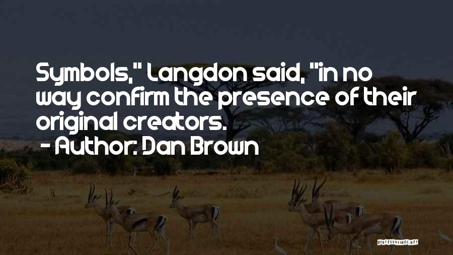 Confirm Quotes By Dan Brown