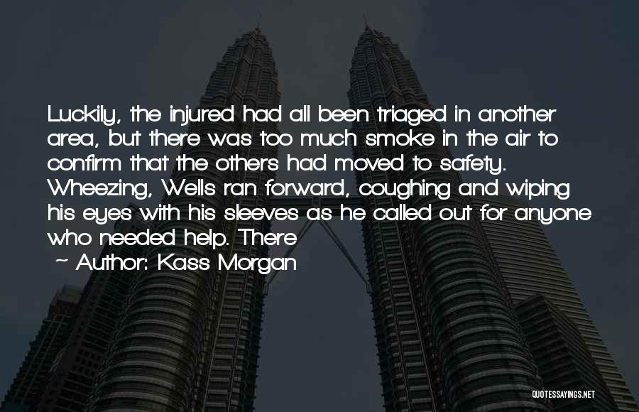 Confirm Quotes By Kass Morgan