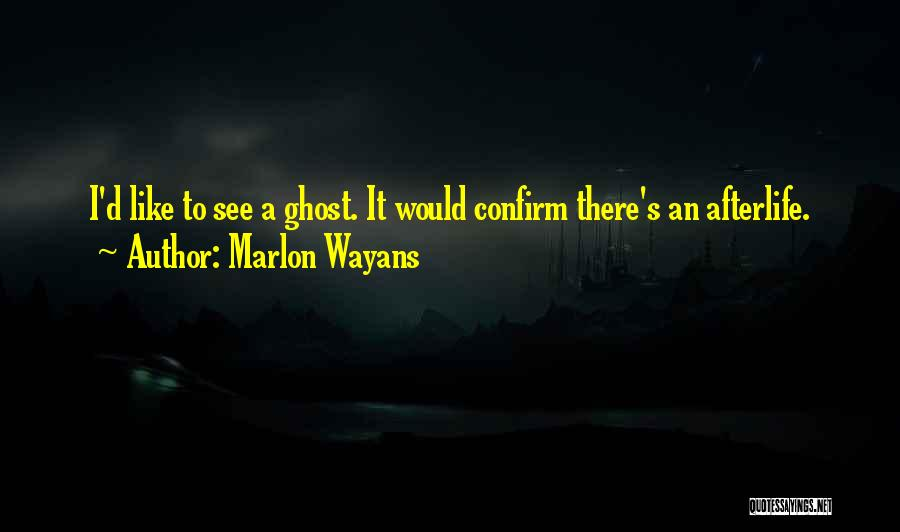 Confirm Quotes By Marlon Wayans