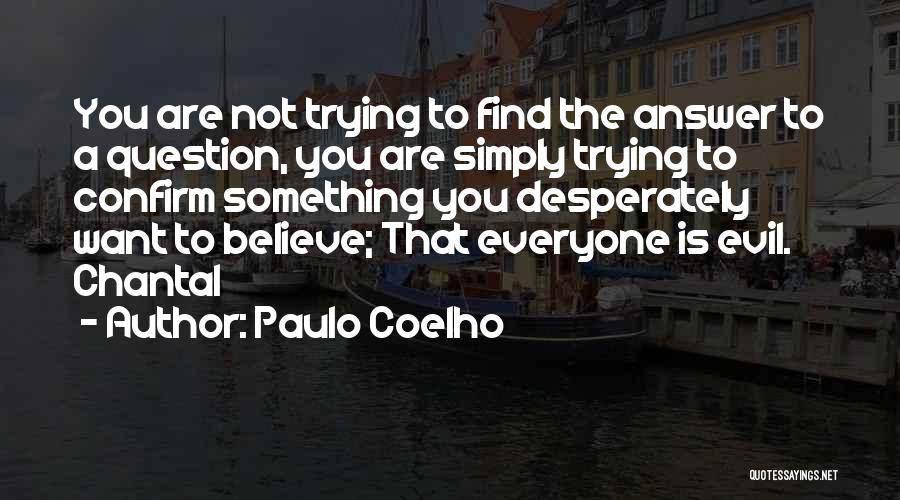 Confirm Quotes By Paulo Coelho