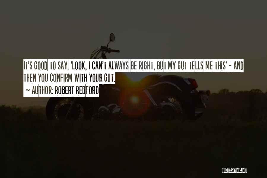 Confirm Quotes By Robert Redford