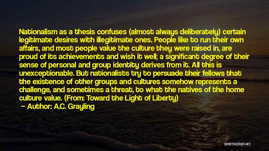 Confuses Quotes By A.C. Grayling
