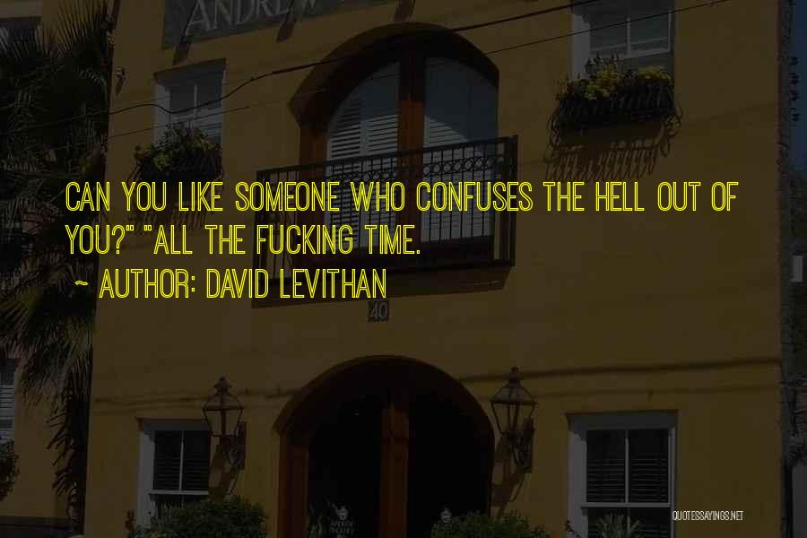 Confuses Quotes By David Levithan