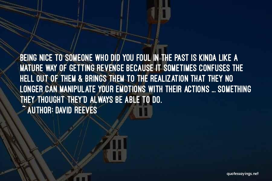 Confuses Quotes By David Reeves