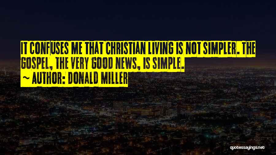 Confuses Quotes By Donald Miller