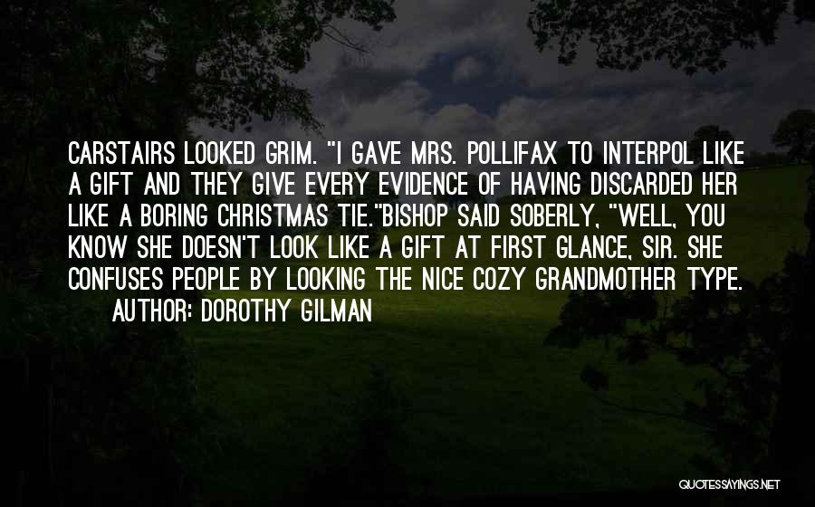 Confuses Quotes By Dorothy Gilman