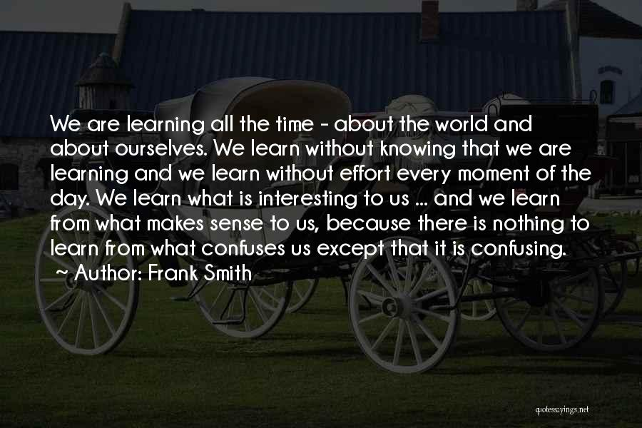 Confuses Quotes By Frank Smith