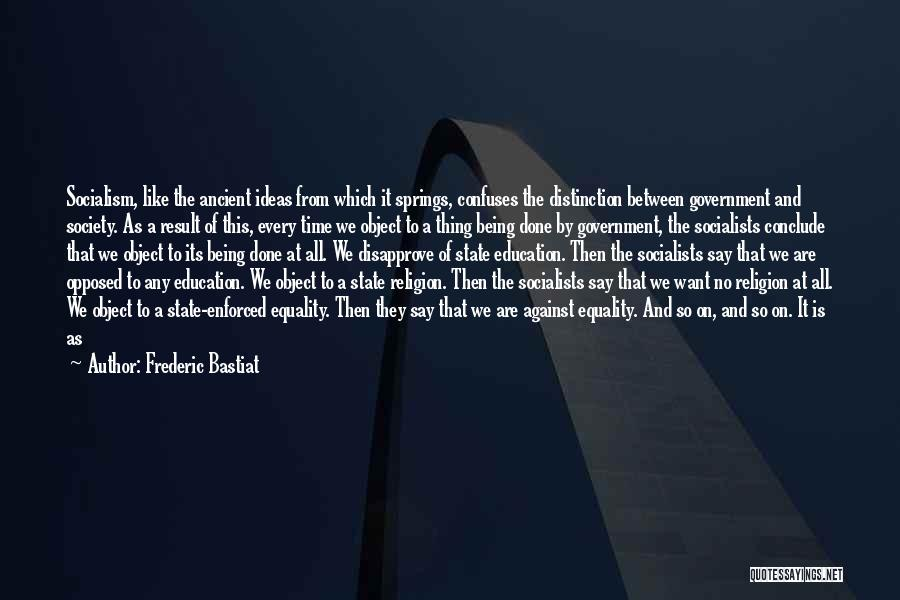 Confuses Quotes By Frederic Bastiat