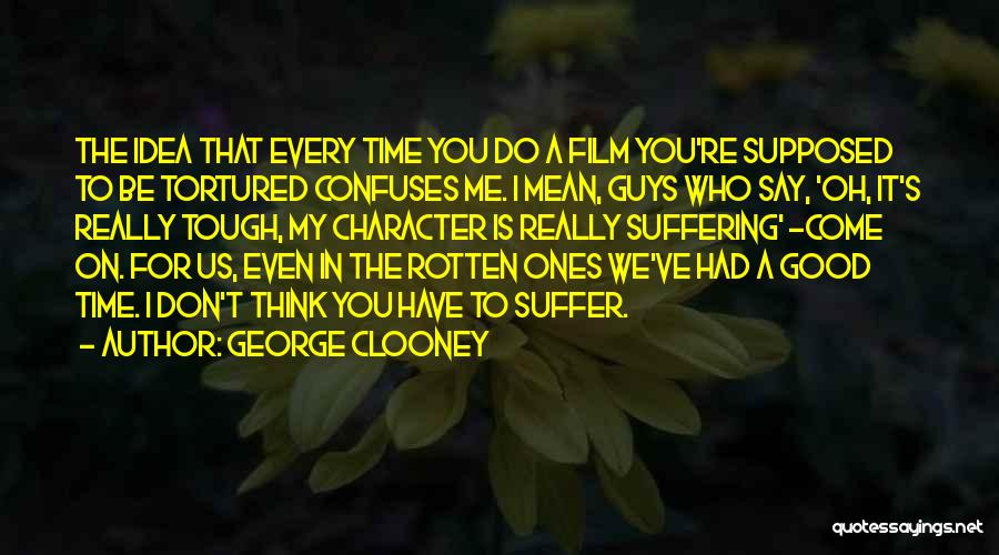 Confuses Quotes By George Clooney