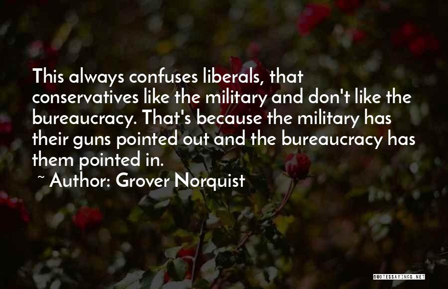 Confuses Quotes By Grover Norquist