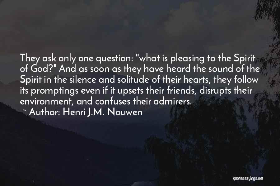 Confuses Quotes By Henri J.M. Nouwen
