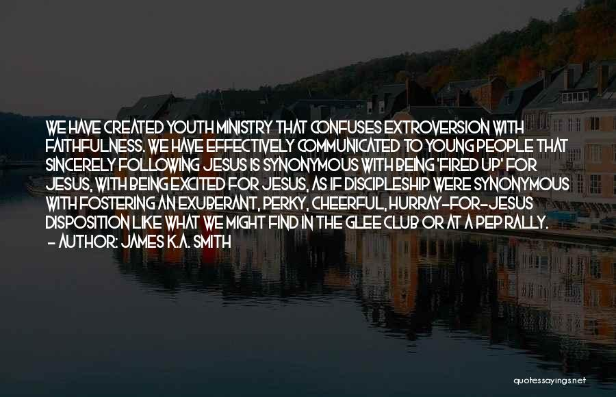 Confuses Quotes By James K.A. Smith