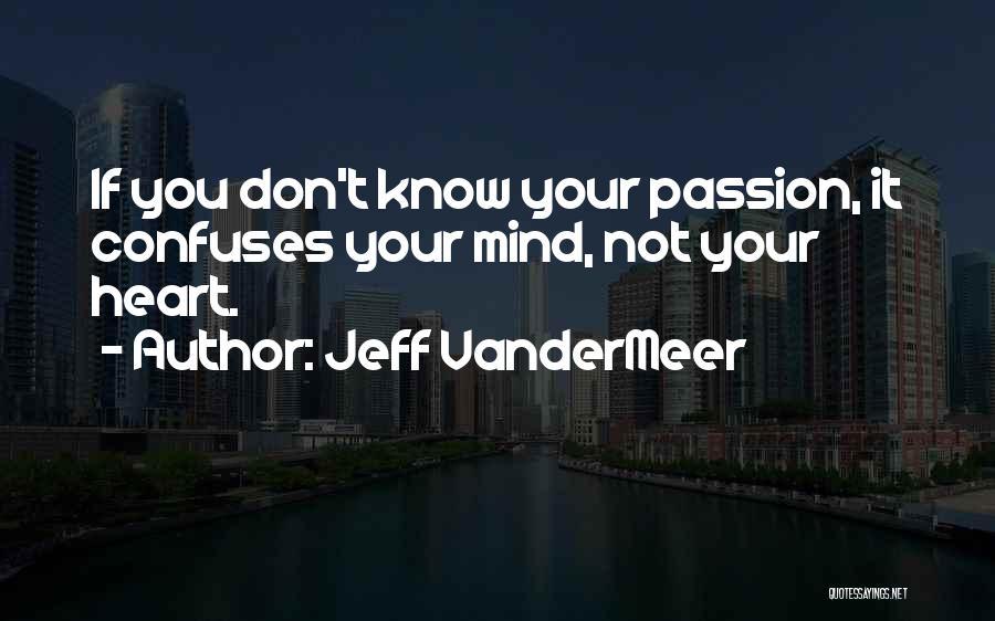 Confuses Quotes By Jeff VanderMeer