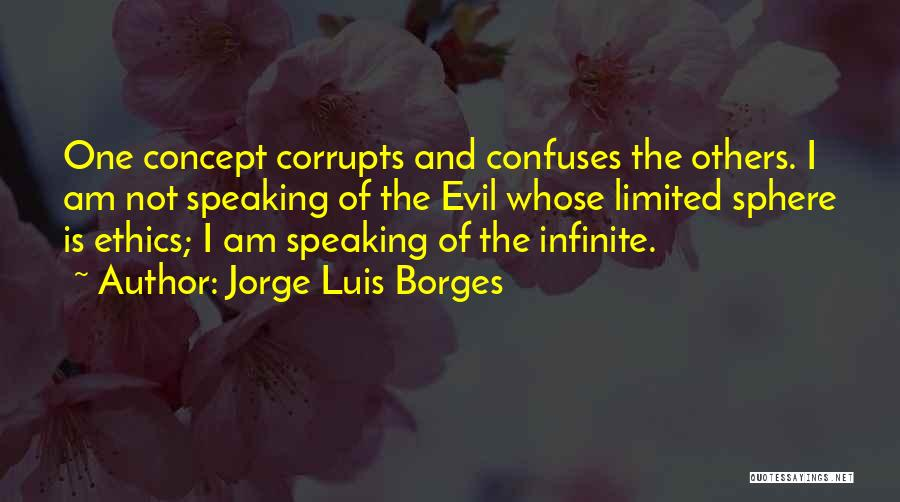 Confuses Quotes By Jorge Luis Borges