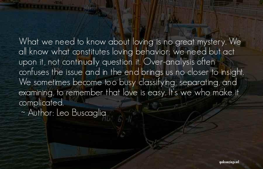 Confuses Quotes By Leo Buscaglia