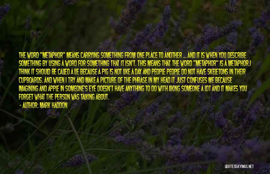 Confuses Quotes By Mark Haddon