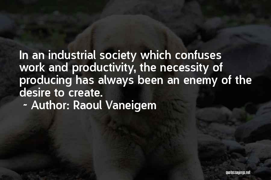 Confuses Quotes By Raoul Vaneigem