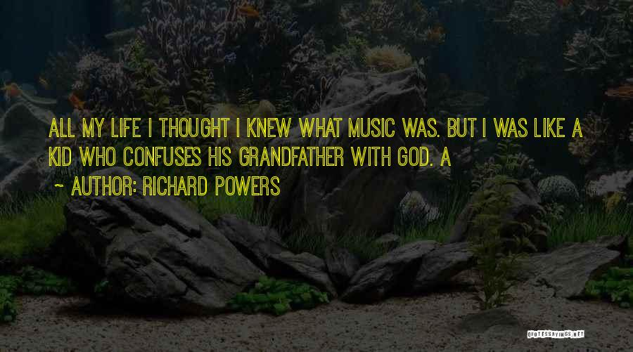 Confuses Quotes By Richard Powers
