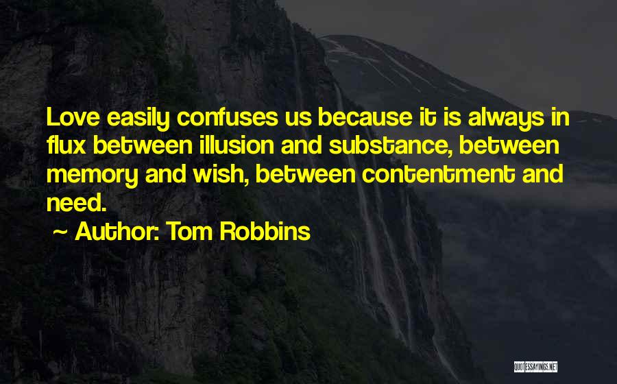 Confuses Quotes By Tom Robbins