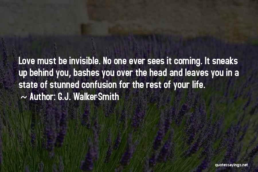 Confusion In Love And Life Quotes By G.J. Walker-Smith