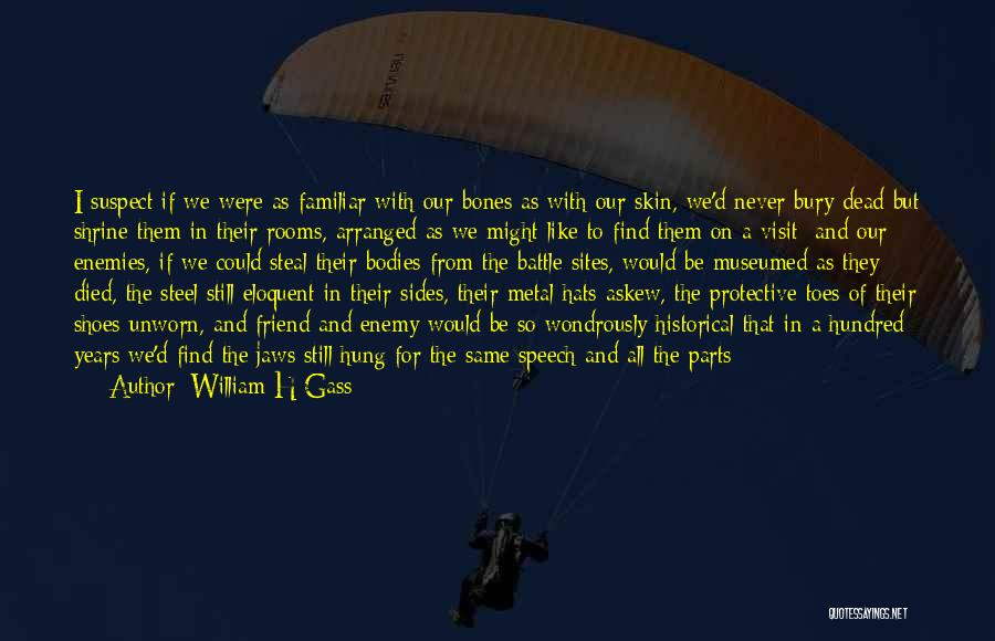 Confusion In Love And Life Quotes By William H Gass