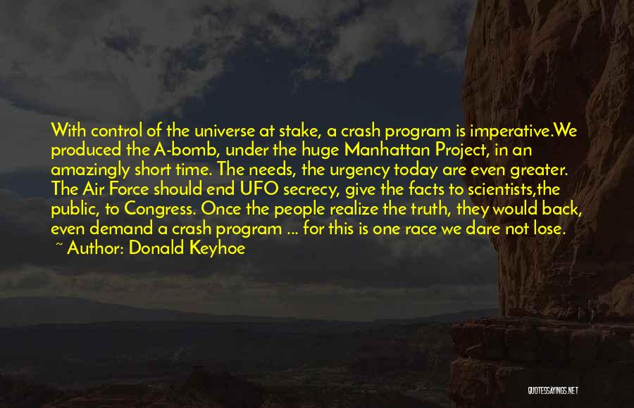 Congress Today Quotes By Donald Keyhoe