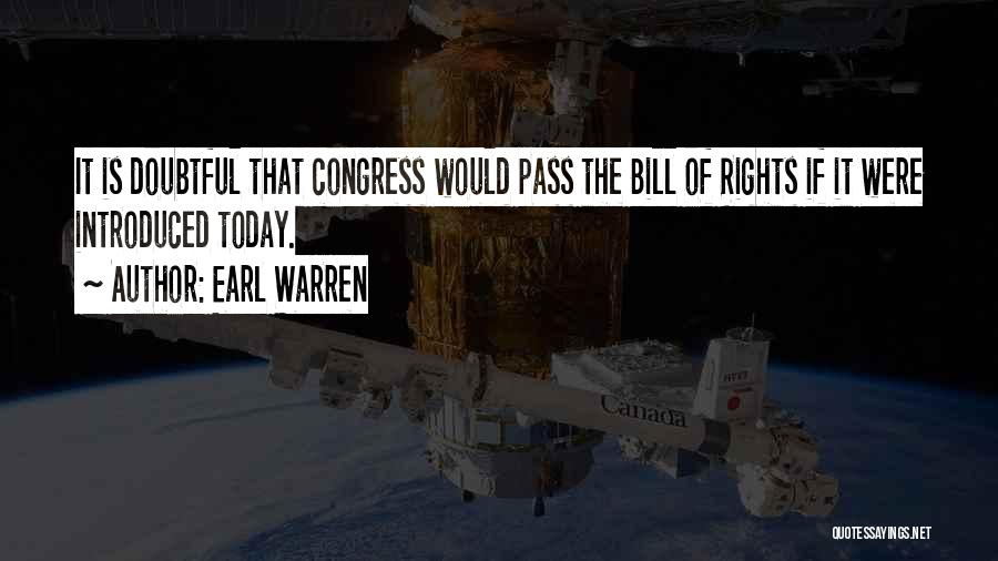 Congress Today Quotes By Earl Warren