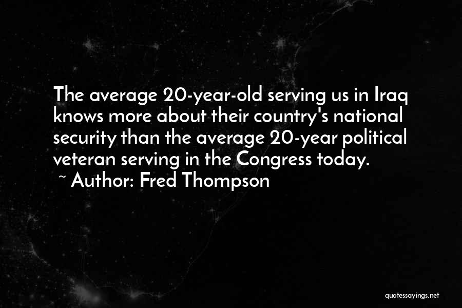 Congress Today Quotes By Fred Thompson