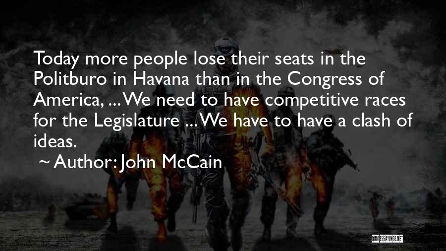 Congress Today Quotes By John McCain