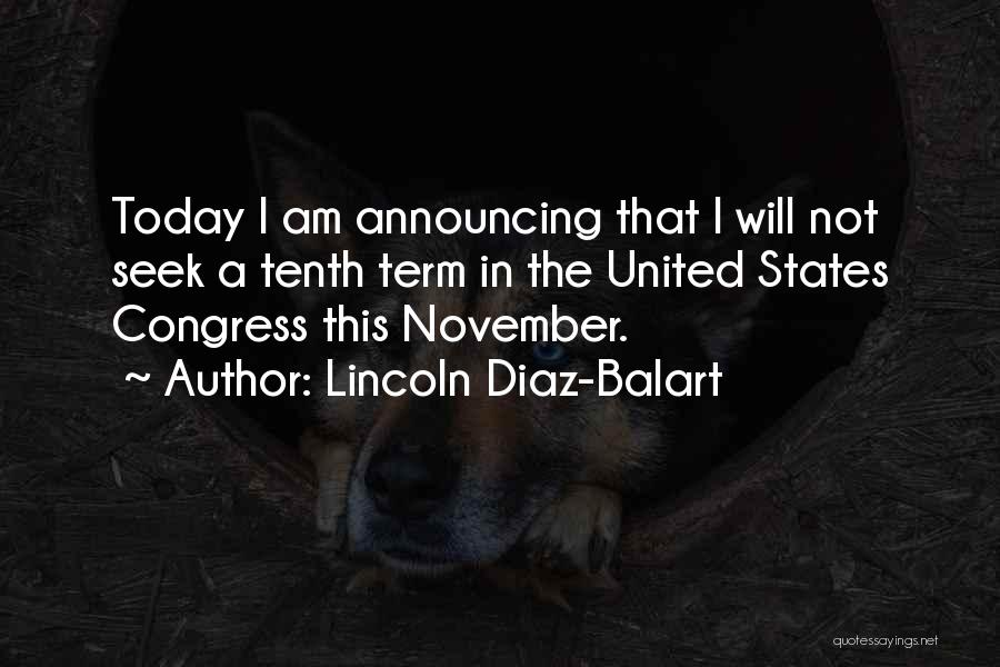 Congress Today Quotes By Lincoln Diaz-Balart