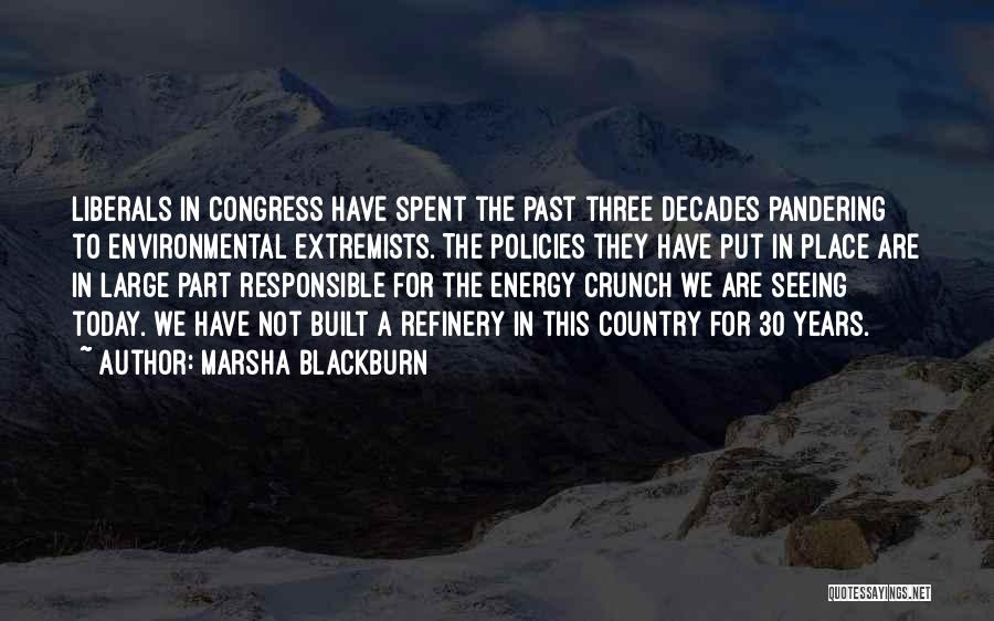 Congress Today Quotes By Marsha Blackburn