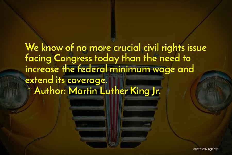 Congress Today Quotes By Martin Luther King Jr.