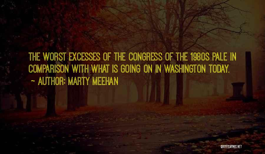 Congress Today Quotes By Marty Meehan