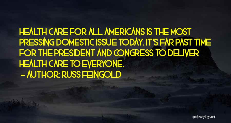 Congress Today Quotes By Russ Feingold