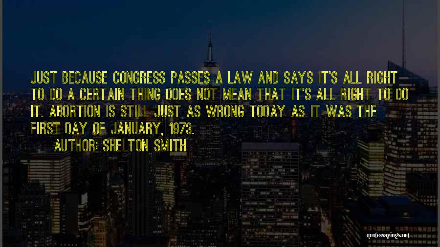 Congress Today Quotes By Shelton Smith