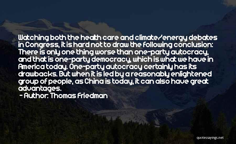 Congress Today Quotes By Thomas Friedman