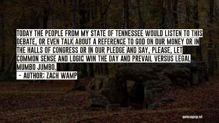Congress Today Quotes By Zach Wamp