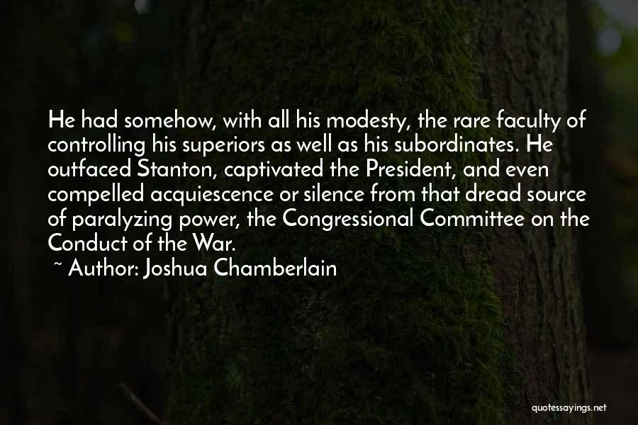 Congressional Committee Quotes By Joshua Chamberlain